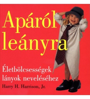 Apáról leányra - Harry H. Jr. Harrison