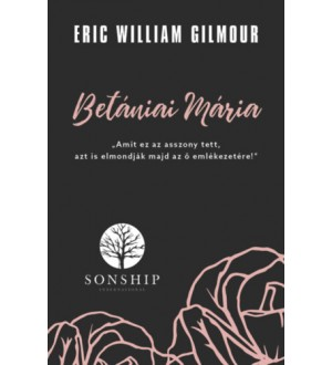 Betániai Mária - Eric William Gilmour