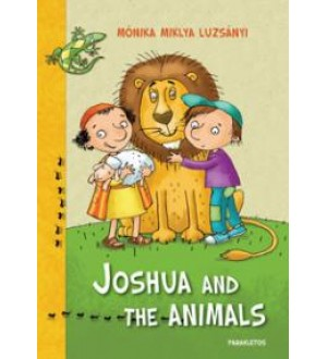 Joshua and the animals - Miklya Luzsányi Mónika