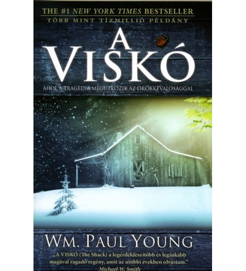 A Viskó - Wm. Paul Young